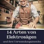 14 Elektrosägen und ihre Zwecke